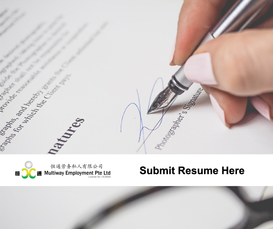 submit resume to multiway employment the best recruitment agency in Singapore